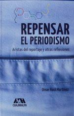 Repensar-en-periodismo.-Artistas-del-reportaje-y-otras-reflexiones-Biblioteca-Escuela-de-Edición-de-Lima-653x1024.jpg