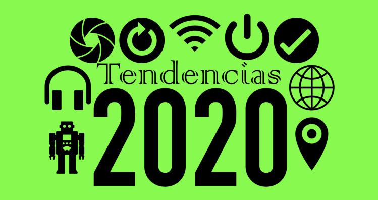 2020 TENDENCIAS